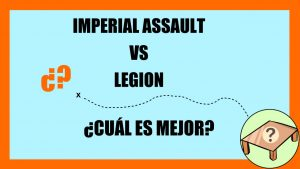imperialassault_vs_legion
