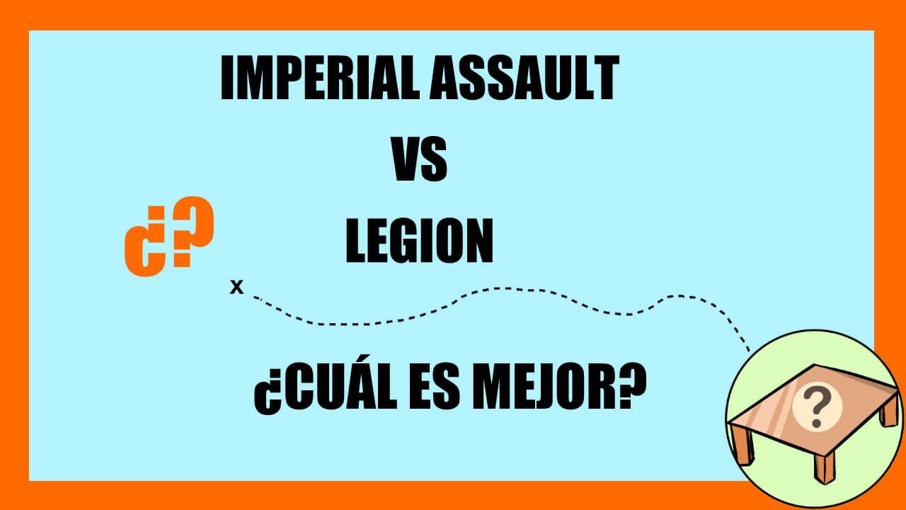 imperialassault_vs_legion