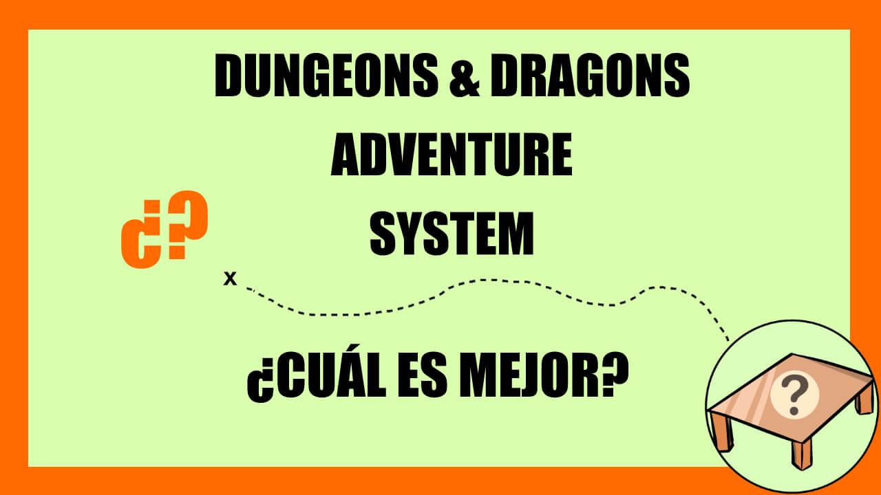 mejor dungeons and dragons adventure system