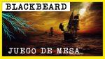 Blackbeard The Golden Age of Piracy reseña en español