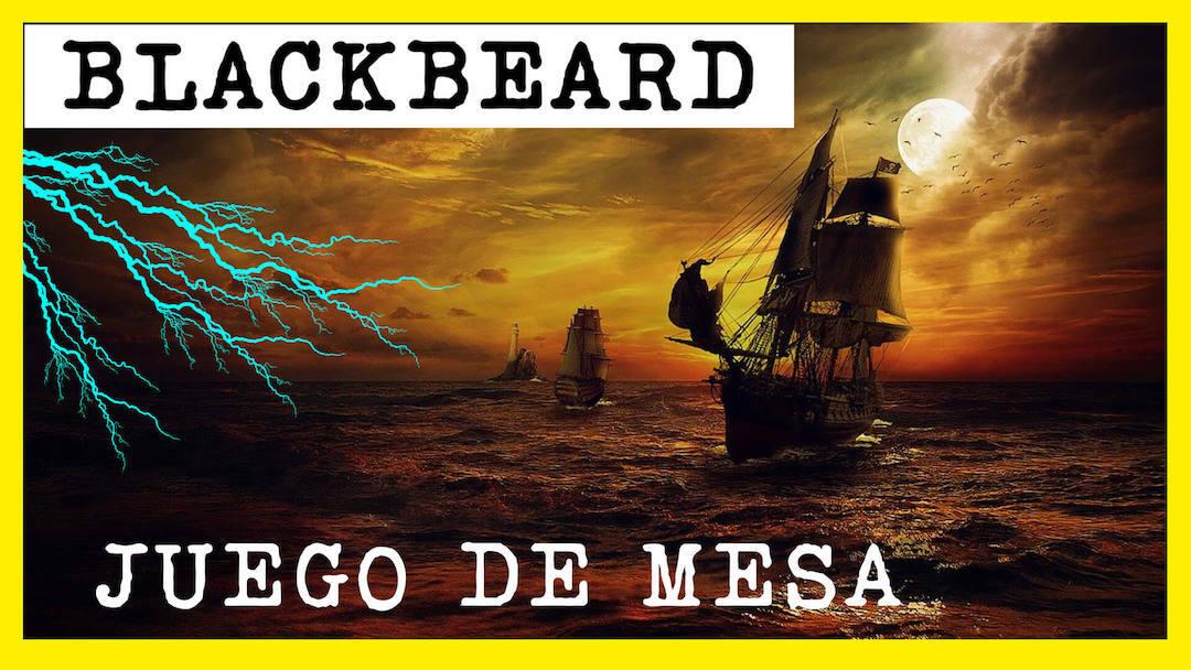 Blackbeard juego de mesa en español