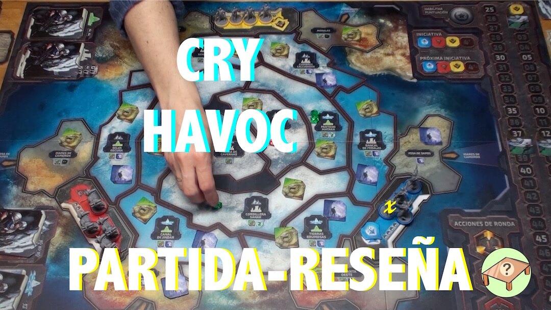 Cry Havoc reseña español